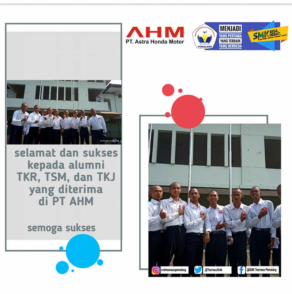 Selamat bagi alumni yang sudah diterima kerja di PT. Astra Honda Motor