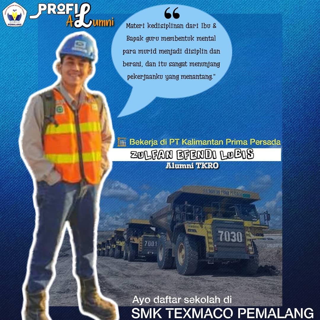 👷 Zulfan Efendi Lubis Alumni SMK Texmaco Pemalang yang Bekerja di PT Kalimantan Prima Persada